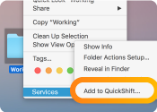 QuickShift is also part of Mac Services Menu